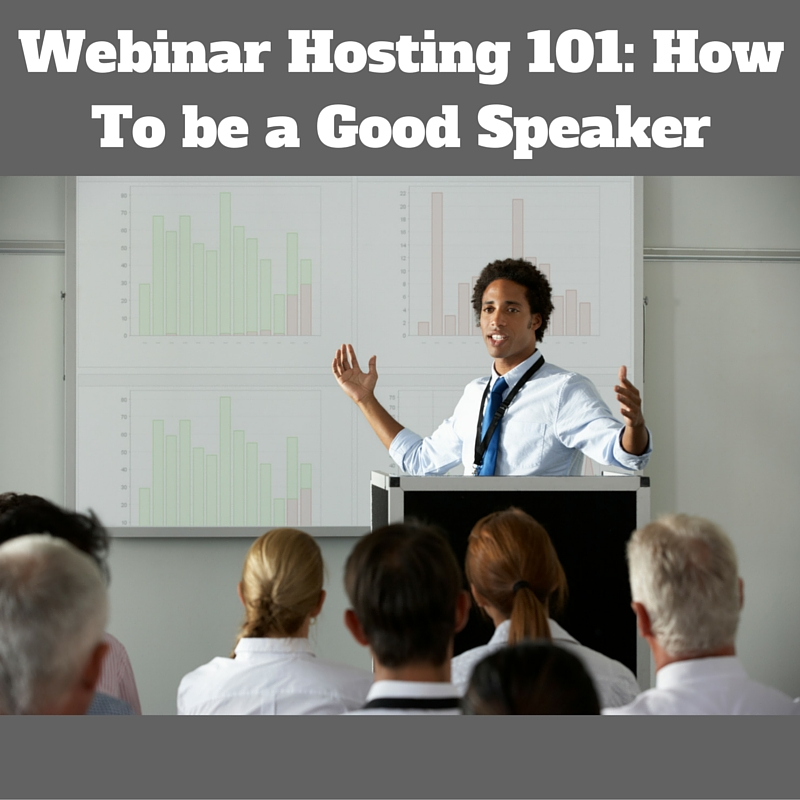 webinar hosting 101 how to be a good speaker coach blog. Black Bedroom Furniture Sets. Home Design Ideas