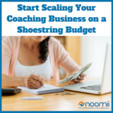 Icon_start_scaling_your_coaching_business_on_a_shoestring_budget