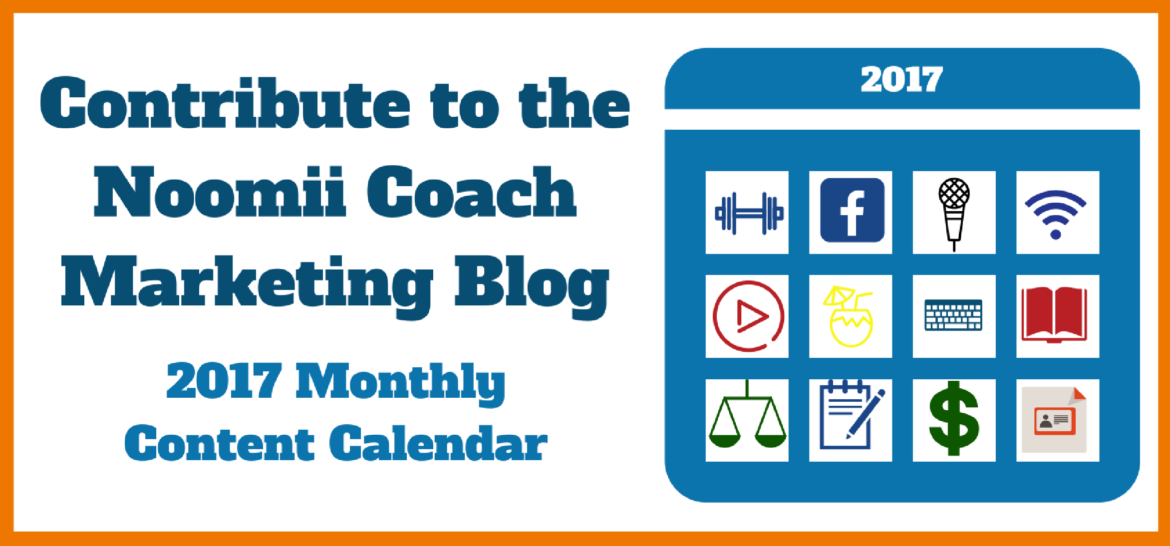 Contribute to The Coach Marketing Blog in 2017 - Check out
