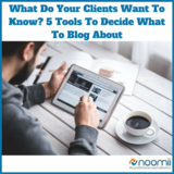 Icon_what_do_your_clients_want_to_know-_5_tools_to_decide_what_to_blog_about