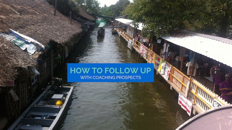 how to follow up with coaching prospects