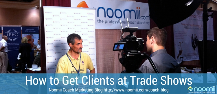 how to get clients at tradeshow conferences