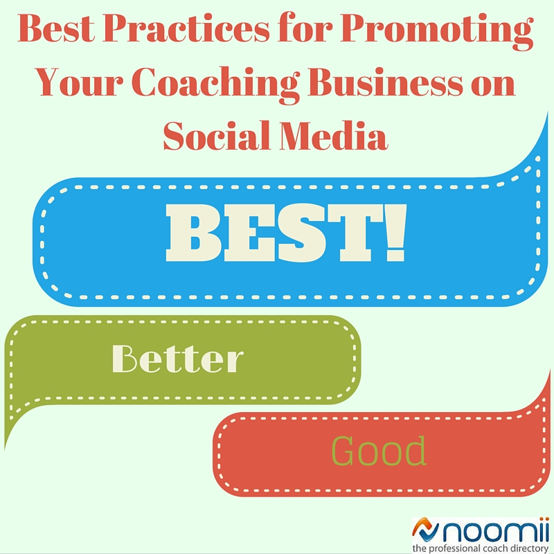 16ccf23d1e Best Practices For Promoting Your Coaching Business on Social Media ...